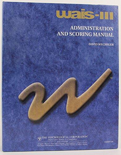wais iii administration and scoring manual